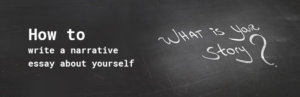 how to write a narrative essay about yourself