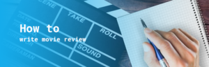how to write movie review