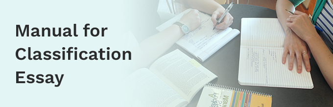 The Most Complete Classification Essay Guideline