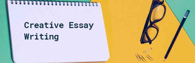 how to write a strong creative essay