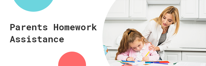 Parents Homework Assistance