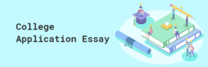 College Application Essay