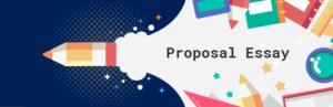 Proposal essay ideas