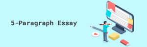 Five-Paragraph Essay: Basic Recommendations for Writing