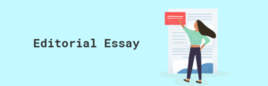 A guide to writing a persuasive Newspaper Editorial Essay