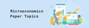 Microeconomics Essay: Topic of Relevance